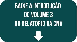 Relatório Final CNV: volume 3, introdução