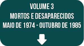 Relatório Final CNV: volume 3, maio de 1974 - outubro de 1985