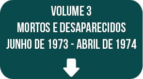 Relatório Final CNV: volume 3, junho de 1973 - abril de 1974