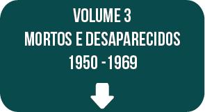 Relatório Final CNV: volume 3, 1950 - 1969
